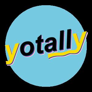 yotally, bro